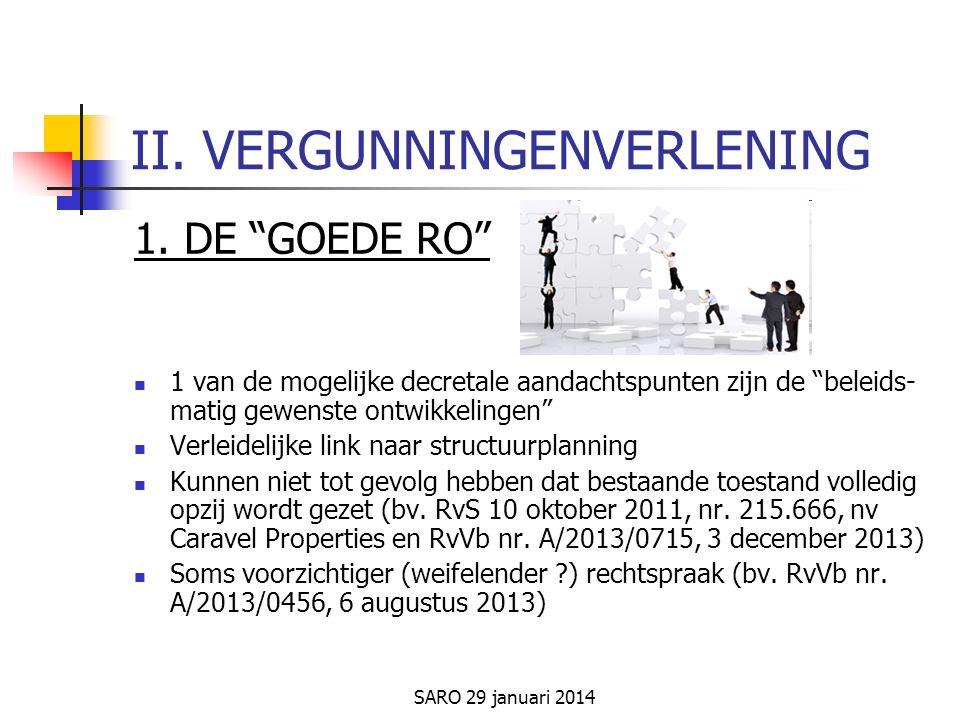 SARO 29 januari 2014 II. VERGUNNINGENVERLENING 1.
