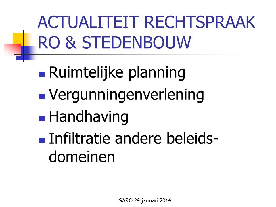 SARO 29 januari 2014 RUIMTELIJKE PLANNING 1.