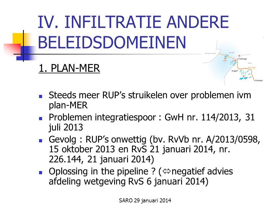 SARO 29 januari 2014 IV. INFILTRATIE ANDERE BELEIDSDOMEINEN 1.