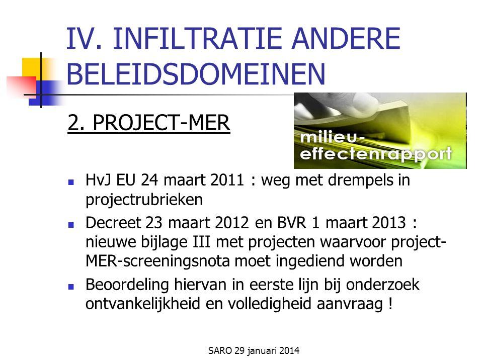 SARO 29 januari 2014 IV. INFILTRATIE ANDERE BELEIDSDOMEINEN 2.