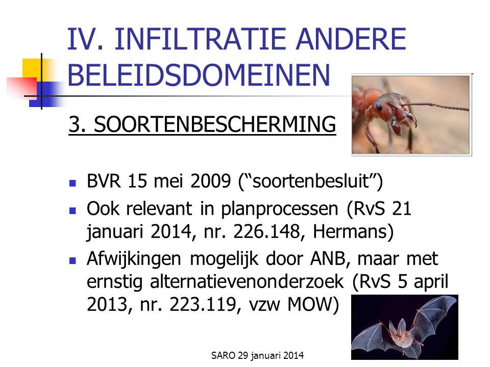 SARO 29 januari 2014 IV. INFILTRATIE ANDERE BELEIDSDOMEINEN 3.