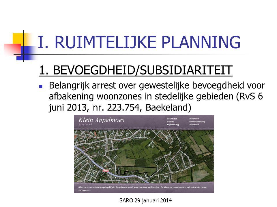SARO 29 januari 2014 I. RUIMTELIJKE PLANNING 1.