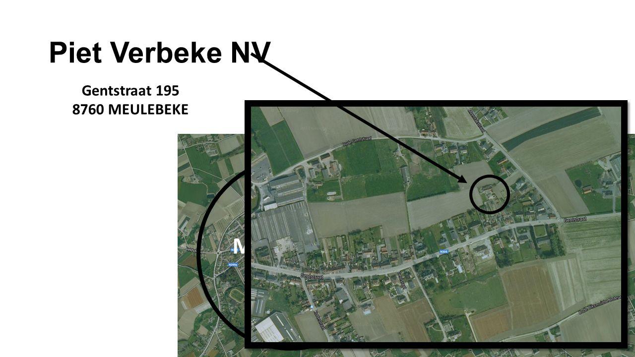 Piet Verbeke NV Meulebeke Gentstraat 195 8760 MEULEBEKE