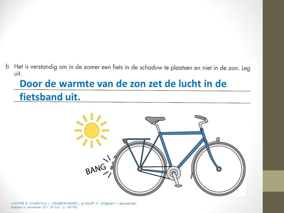Door de warmte van de zon zet de lucht in de fietsband uit.