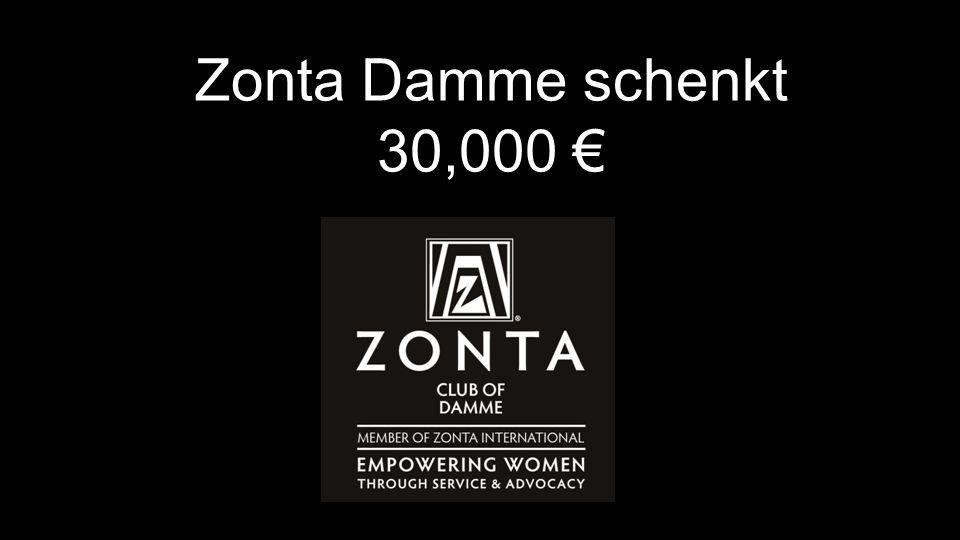 ZONTA DAMME STEUNT VOLGENDE PROJECTEN Zonta Damme schenkt 30,000 €