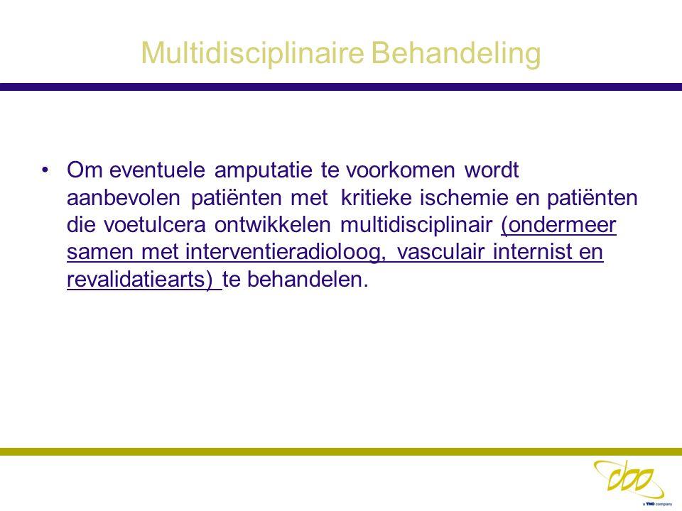Multidisciplinaire Behandeling Om eventuele amputatie te voorkomen wordt aanbevolen patiënten met kritieke ischemie en patiënten die voetulcera ontwik