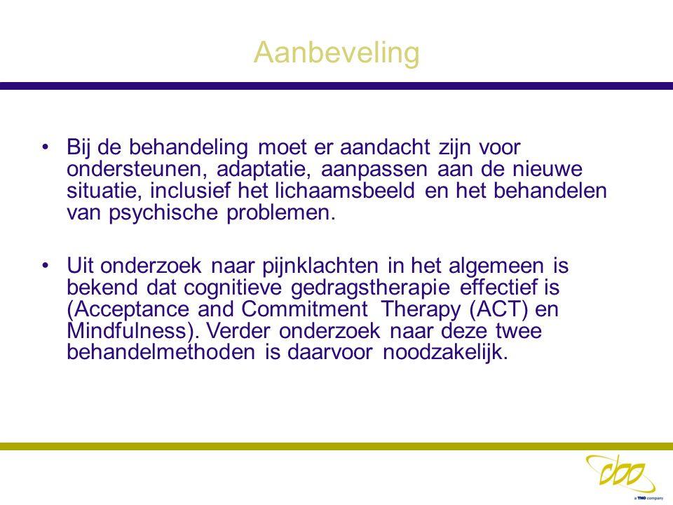 Aanbeveling Bij de behandeling moet er aandacht zijn voor ondersteunen, adaptatie, aanpassen aan de nieuwe situatie, inclusief het lichaamsbeeld en he