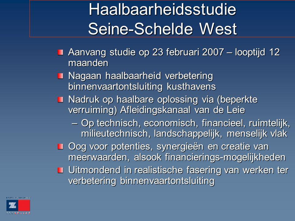 Haalbaarheidsstudie Seine-Schelde West Aanvang studie op 23 februari 2007 – looptijd 12 maanden Nagaan haalbaarheid verbetering binnenvaartontsluiting