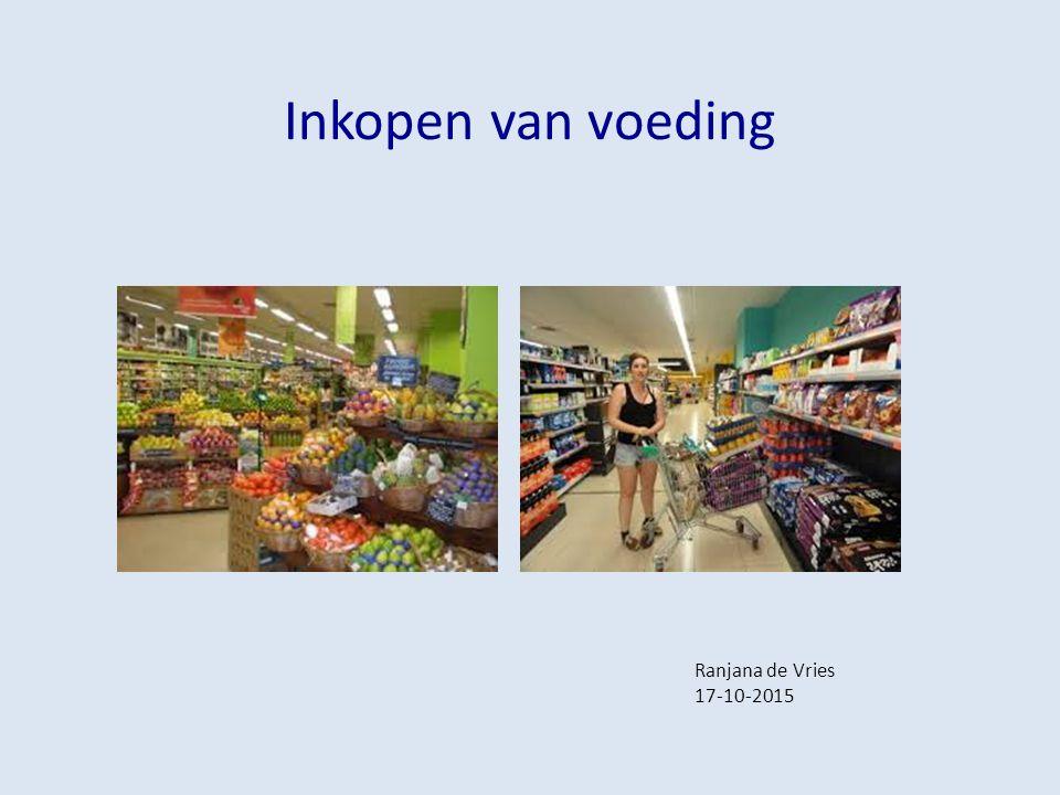 Inkopen van voeding Ranjana de Vries 17-10-2015