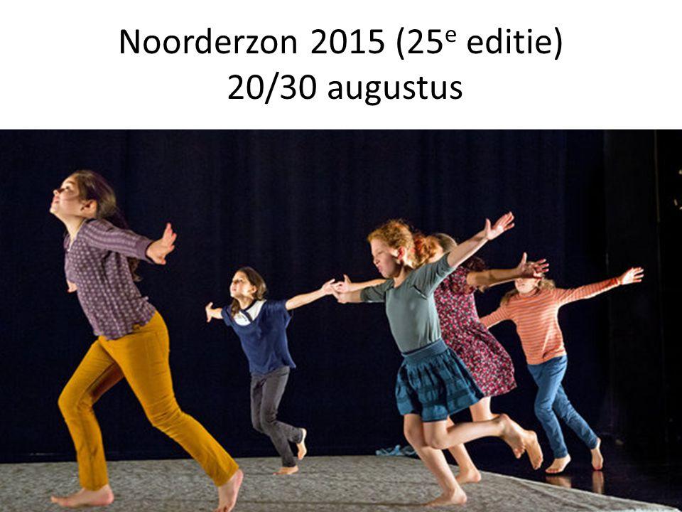 Noorderzon 2015 (25 e editie) 20/30 augustus