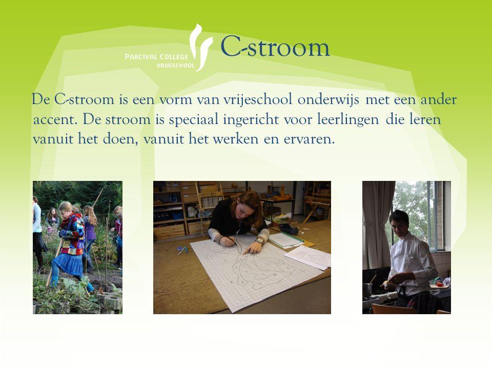C-stroom De C-stroom is een vorm van vrijeschool onderwijs met een ander accent.