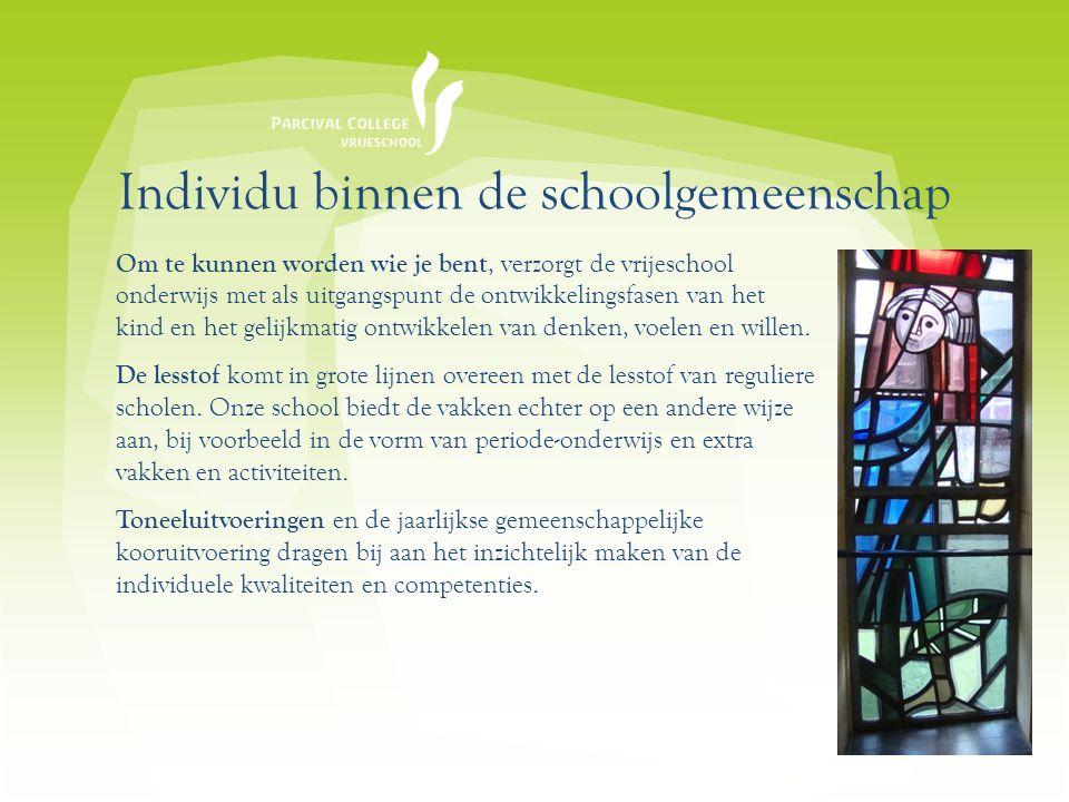 Individu binnen de schoolgemeenschap Om te kunnen worden wie je bent, verzorgt de vrijeschool onderwijs met als uitgangspunt de ontwikkelingsfasen van het kind en het gelijkmatig ontwikkelen van denken, voelen en willen.