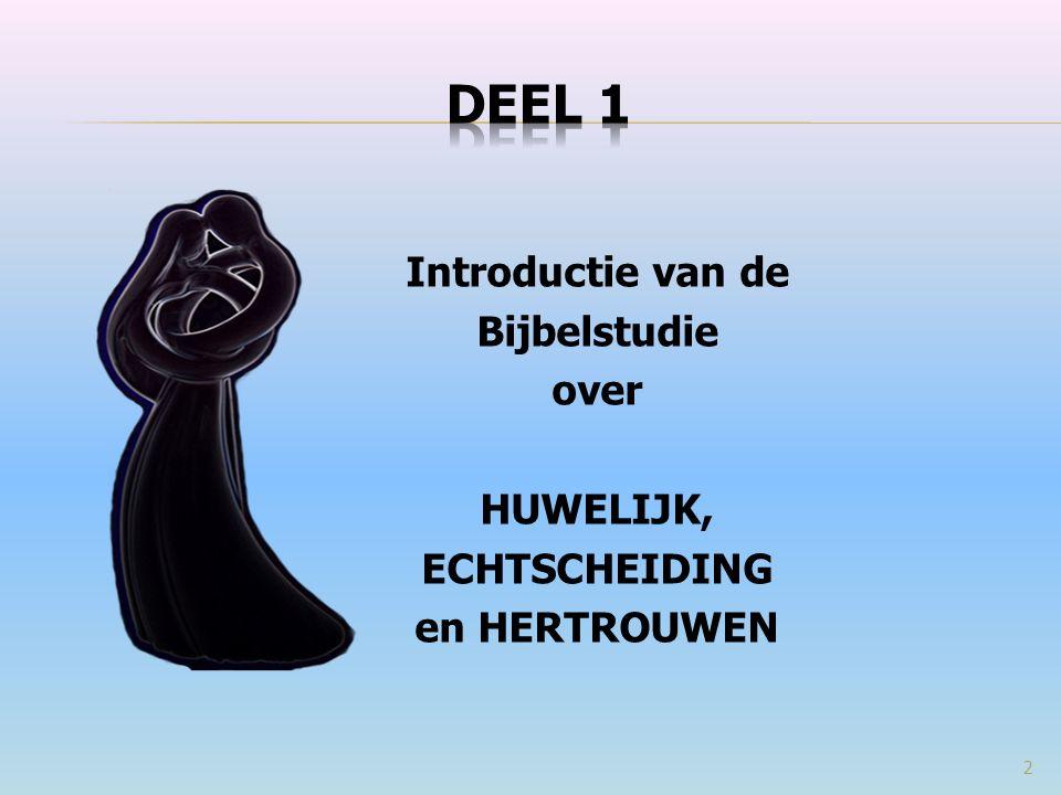 HUWELIJK ECHTSCHEIDING HERTROUWEN 143