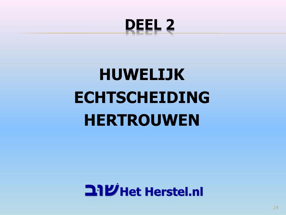 HUWELIJK ECHTSCHEIDING HERTROUWEN 24
