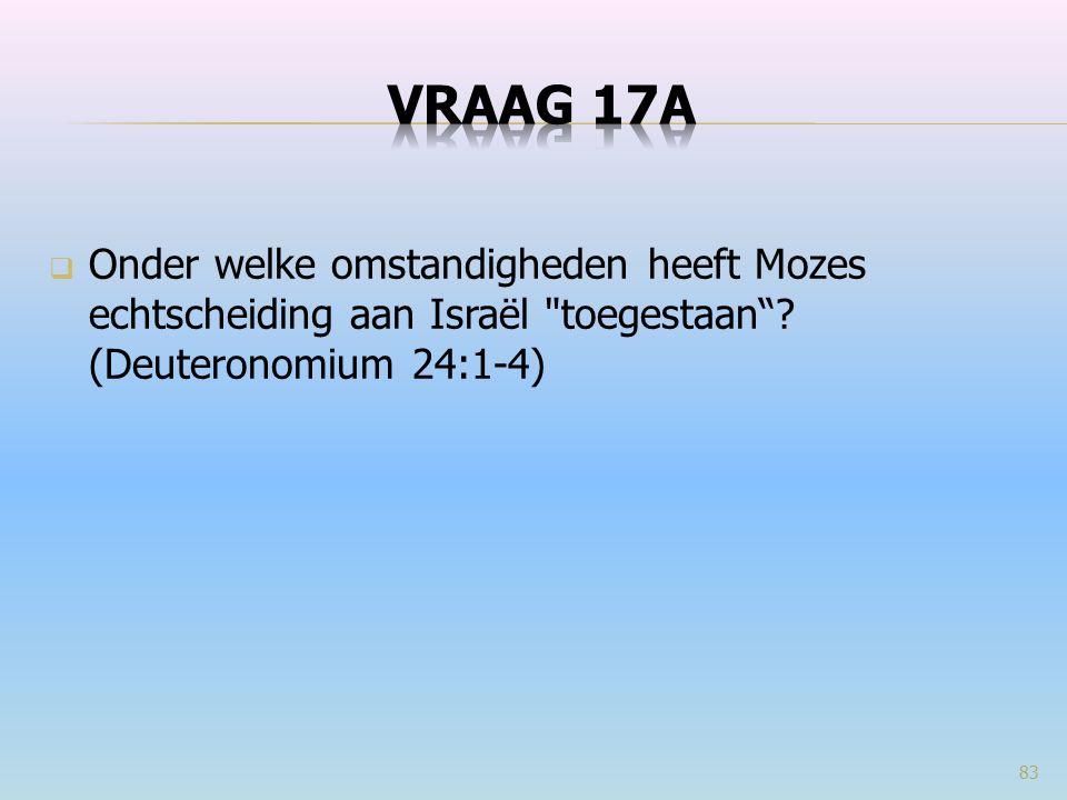  Onder welke omstandigheden heeft Mozes echtscheiding aan Israël