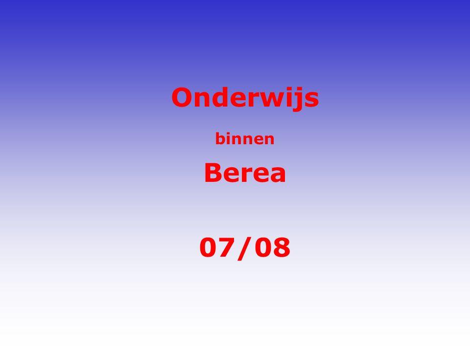 Onderwijs binnen Berea 07/08