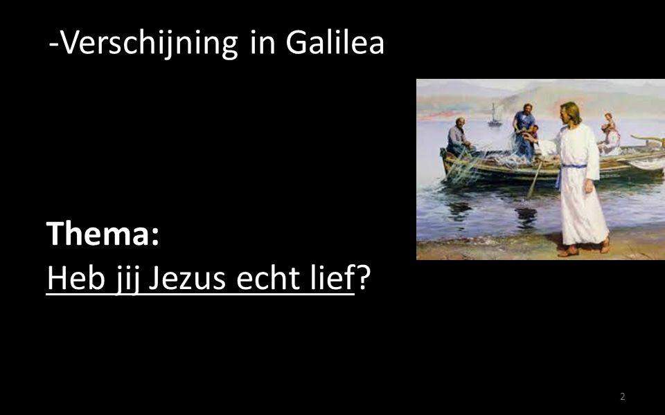 2 Thema: Heb jij Jezus echt lief?