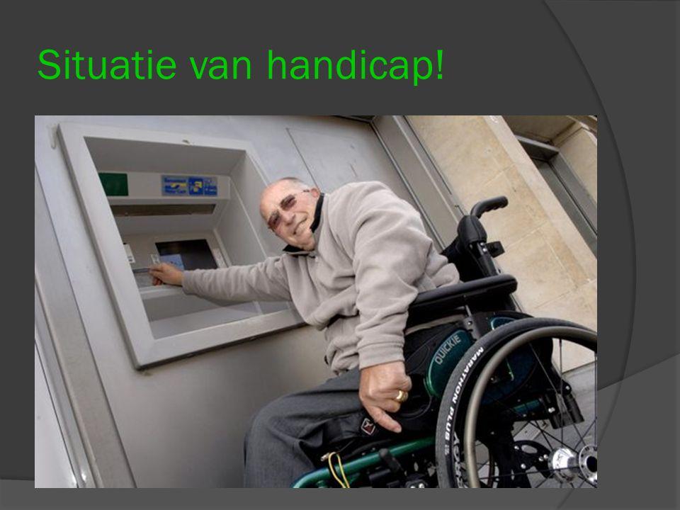 Situatie van handicap!