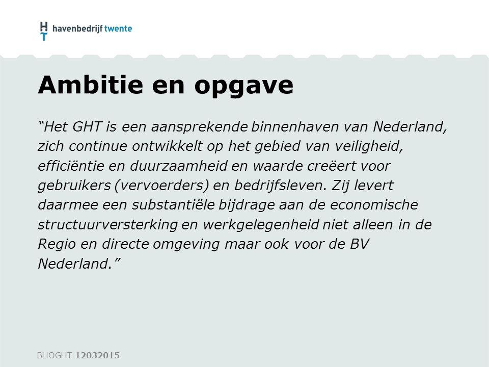 """Ambitie en opgave """"Het GHT is een aansprekende binnenhaven van Nederland, zich continue ontwikkelt op het gebied van veiligheid, efficiëntie en duurza"""