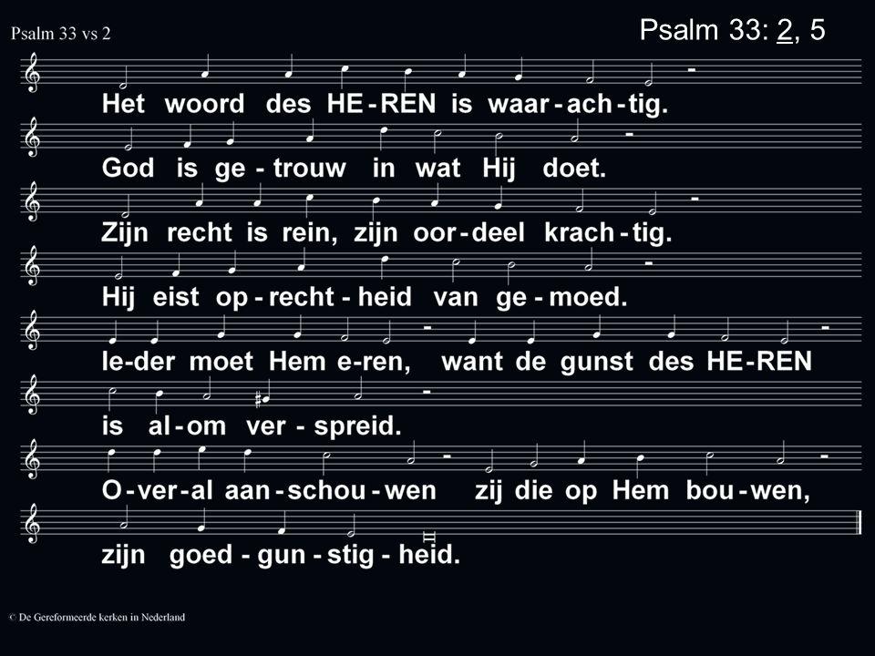Psalm 33: 2, 5