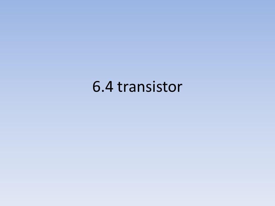 6.4 transistor