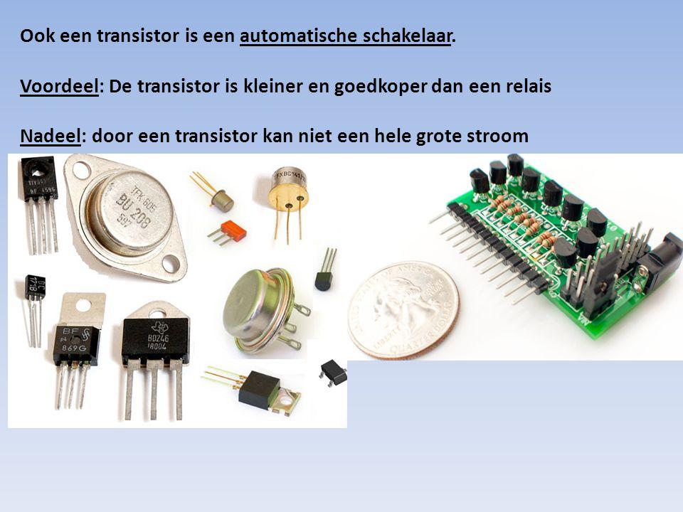 Ook een transistor is een automatische schakelaar.
