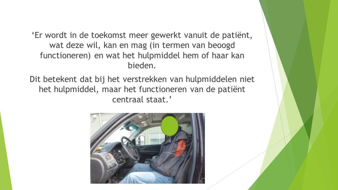 'Er wordt in de toekomst meer gewerkt vanuit de patiënt, wat deze wil, kan en mag (in termen van beoogd functioneren) en wat het hulpmiddel hem of haar kan bieden.