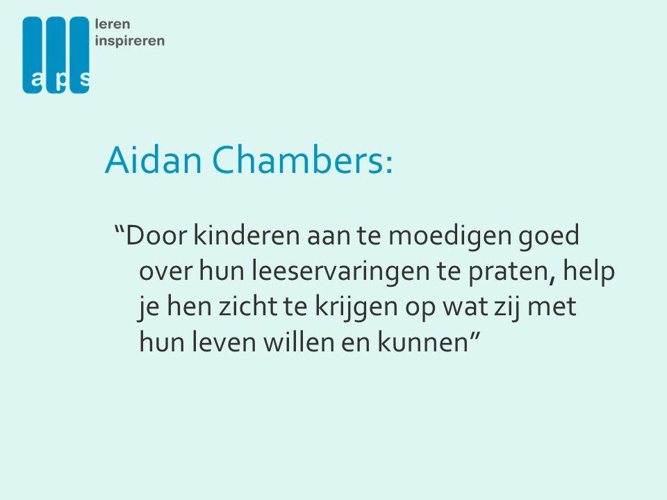 Aidan Chambers: Door kinderen aan te moedigen goed over hun leeservaringen te praten, help je hen zicht te krijgen op wat zij met hun leven willen en kunnen