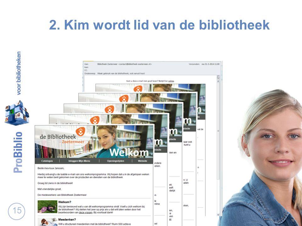 15 2. Kim wordt lid van de bibliotheek