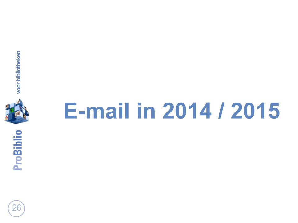 E-mail in 2014 / 2015 26