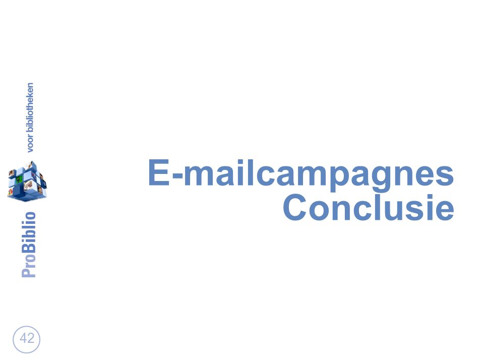 E-mailcampagnes Conclusie 42