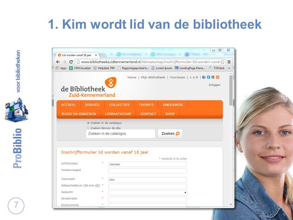 1. Kim wordt lid van de bibliotheek 7