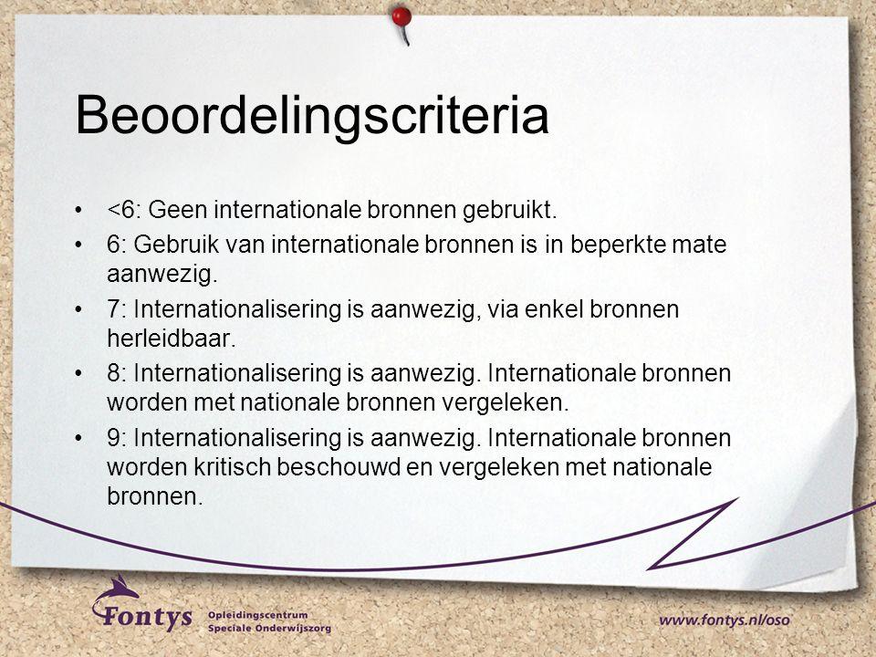 Beoordelingscriteria <6: Geen internationale bronnen gebruikt.