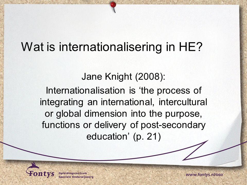 Fontysbrede doelstellingen Internationalisering Hoofdmotief: bevorderen kwaliteit onderwijs 1.Verrijken curriculum 2.Internationale / interculturele competenties studenten 3.Inspireren / internationaliseren docenten 4.Tevredenheid studenten en medewerkers verbeteren 5.Reputatie verbeteren