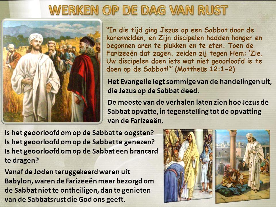 In die tijd ging Jezus op een Sabbat door de korenvelden, en Zijn discipelen hadden honger en begonnen aren te plukken en te eten.