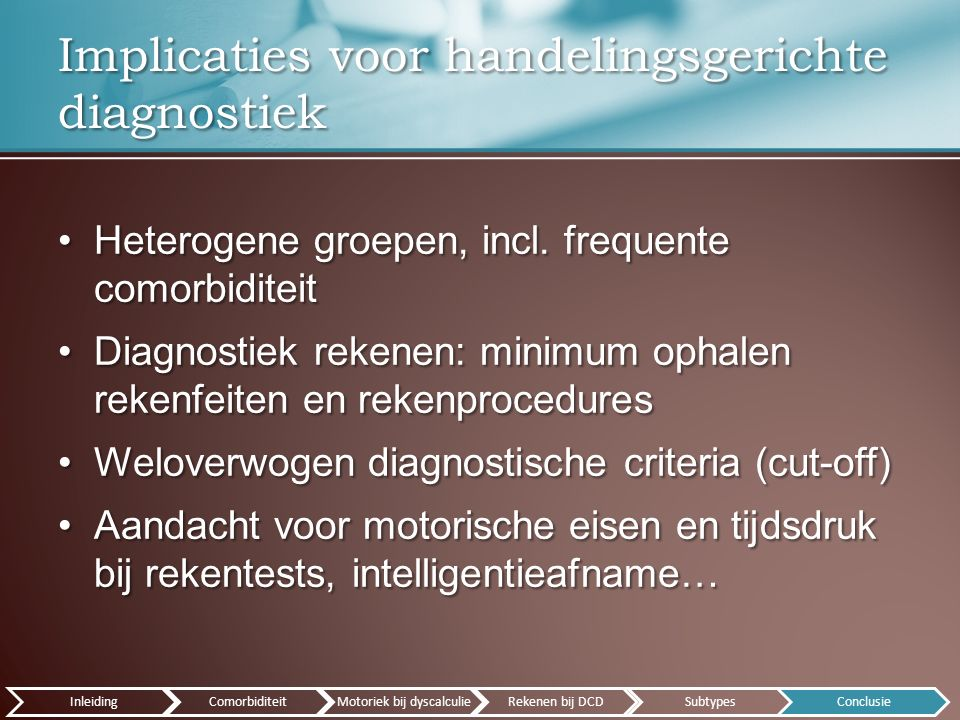 Heterogene groepen, incl. frequente comorbiditeitHeterogene groepen, incl.