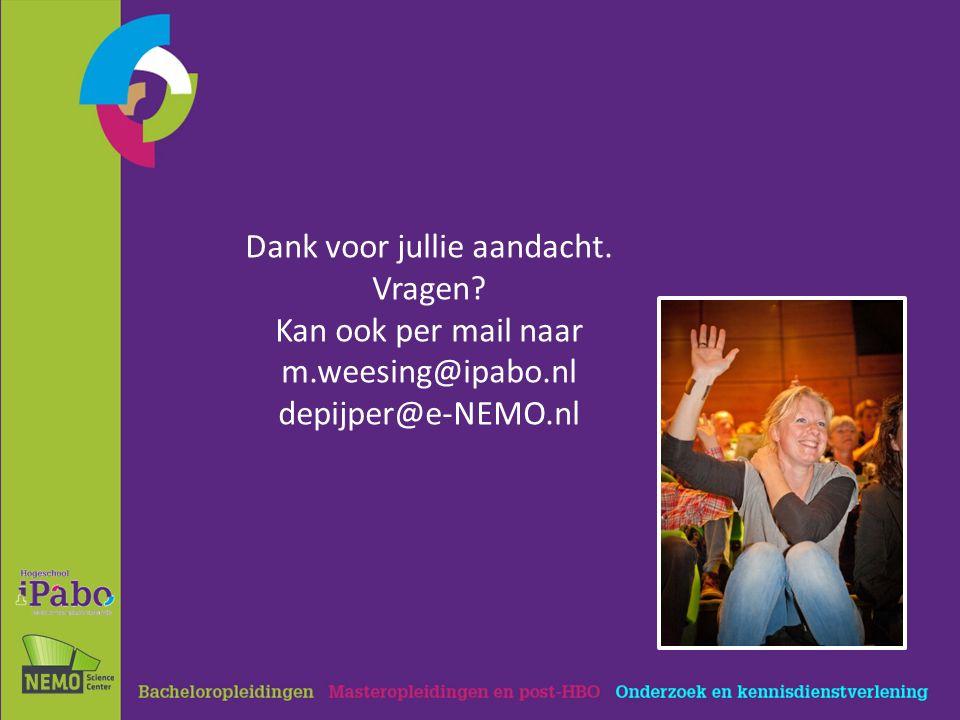 Dank voor jullie aandacht. Vragen Kan ook per mail naar m.weesing@ipabo.nl depijper@e-NEMO.nl