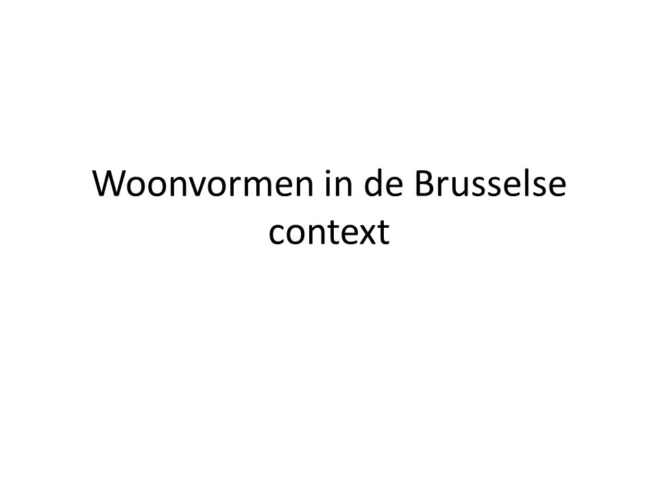 Woonvormen in de Brusselse context