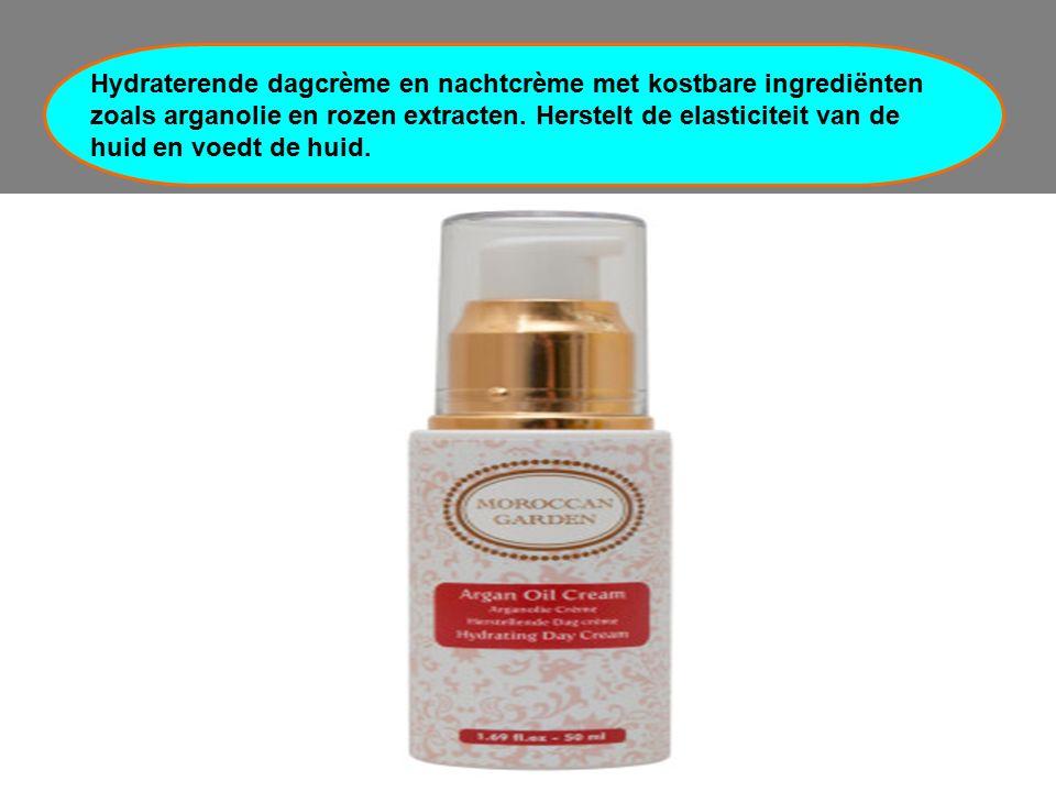 Hydraterende dagcrème en nachtcrème met kostbare ingrediënten zoals arganolie en rozen extracten.