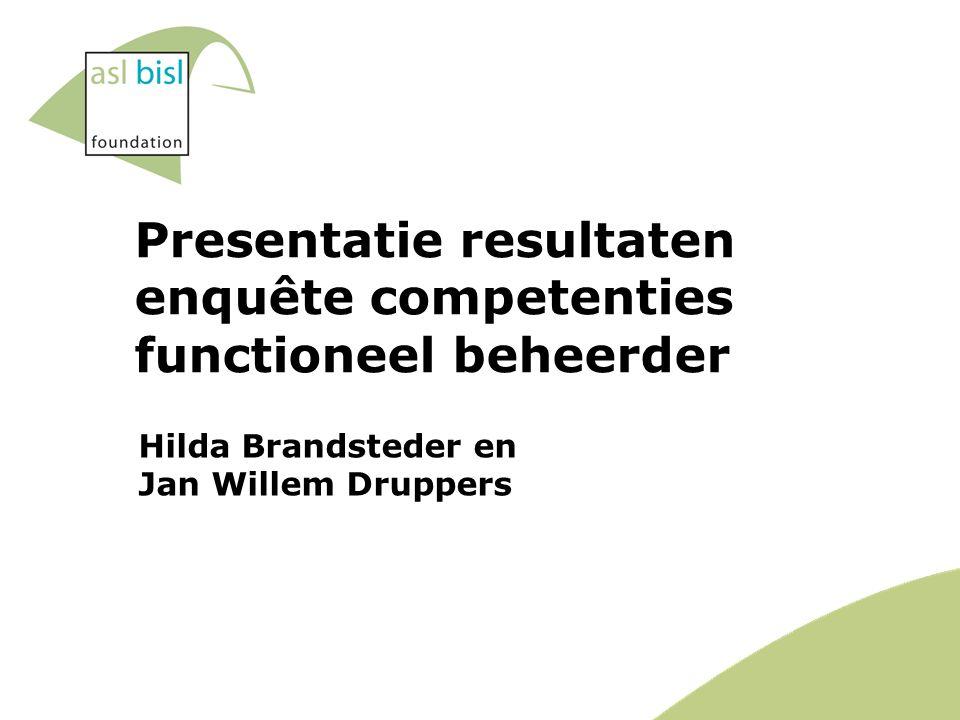 Presentatie resultaten enquête competenties functioneel beheerder Hilda Brandsteder en Jan Willem Druppers