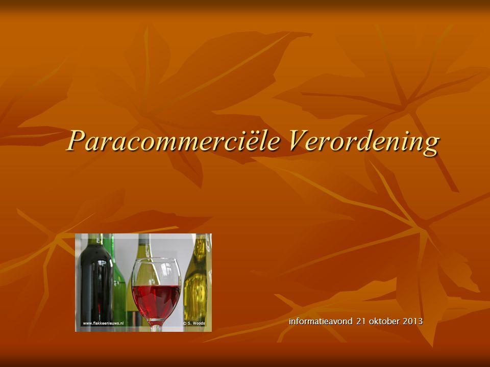Paracommerciële Verordening informatieavond 21 oktober 2013