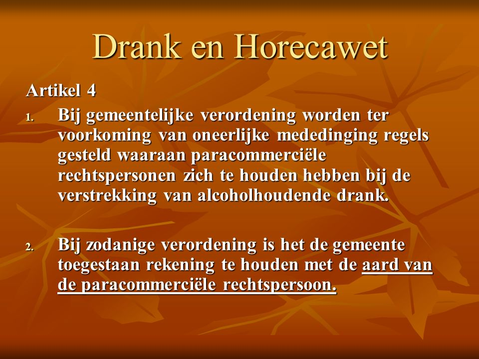 Drank en Horecawet Artikel 4 1.