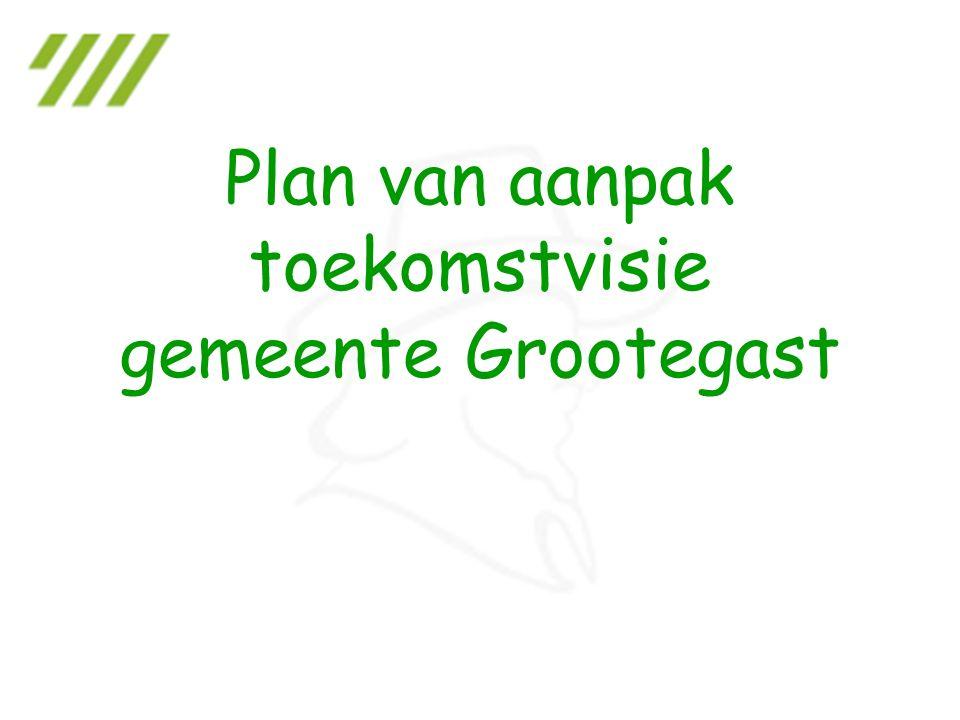 Plan van aanpak toekomstvisie gemeente Grootegast