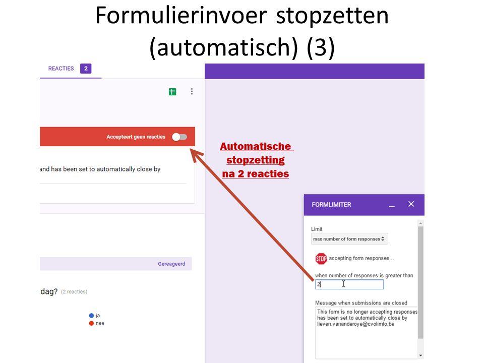 Formulierinvoer stopzetten (automatisch) (3)