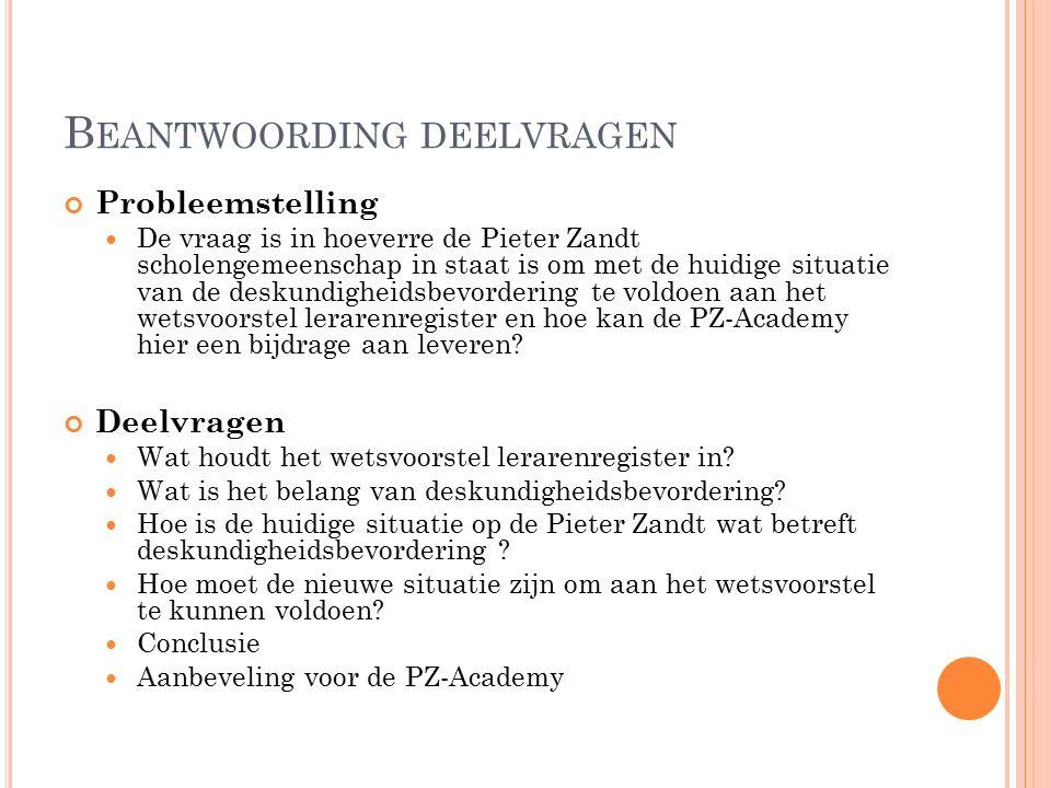 Hoe is de huidige situatie op de Pieter Zandt wat betreft deskundigheidsbevordering .
