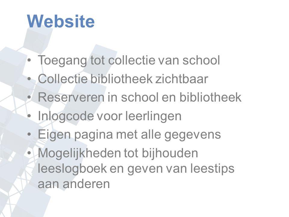 Website Toegang tot collectie van school Collectie bibliotheek zichtbaar Reserveren in school en bibliotheek Inlogcode voor leerlingen Eigen pagina met alle gegevens Mogelijkheden tot bijhouden leeslogboek en geven van leestips aan anderen