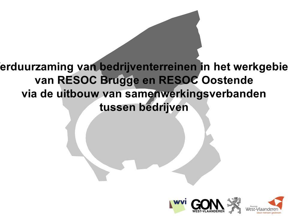 vertegenwoordigers van: * GOM - West-Vlaanderen * wvi * RESOC Brugge * RESOC Oostende * Provincie West-Vlaanderen * Administratie Economie * VOKA * unizo * ADO * ad hoc toevoegingen in functie van prioriteiten Stuurgroep: halfjaarlijkse bijeenkomst