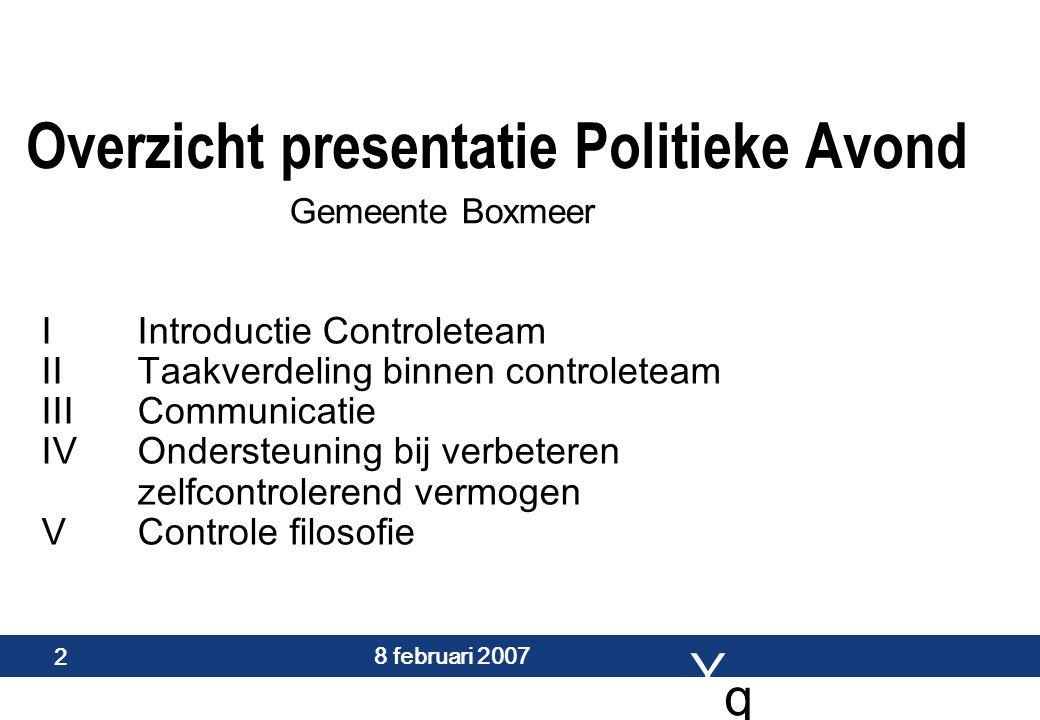 Y q q 8 februari 2007 3 Sjaak van der Zanden partner EY Maastricht 56 jaar advies ervaring coach betrokken levensgenieter Marita de Hair sr.