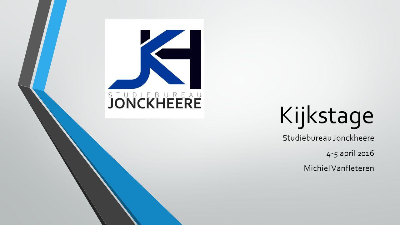 Kijkstage Studiebureau Jonckheere 4-5 april 2016 Michiel Vanfleteren