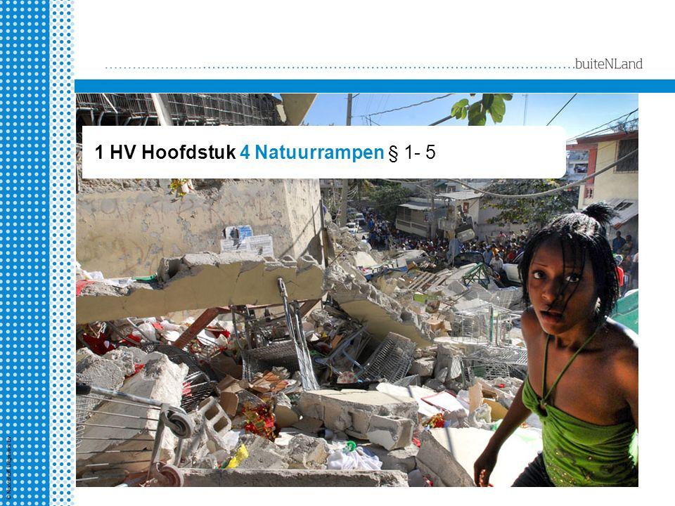 WERELD 1 HV Hoofdstuk 4 Natuurrampen § 1- 5
